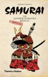 Samurai The Japanese Warriors Unofficial Manual