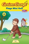 Curious George Plays Mini Golf CGTV Read-aloud