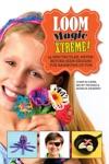Loom Magic Xtreme