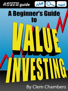 ADVFN Guide: Beginner's Guide to Value Investing da Clem Chambers