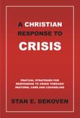 A Christian Response to Crisis