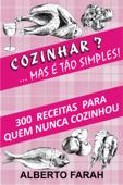 Cozinhar? ... Mas é tão simples! Book Cover
