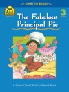 The Fabulous Principal Pie