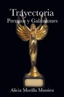 Trayectoria premios y galardones