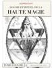Dogme et rituel de la haute magie - 1 Dogme