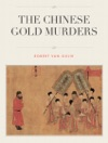 The Chinese Gold Murders - A Judge Dee Detective Story
