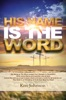 His Name Is The Word