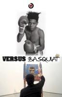 Versus Basquiat