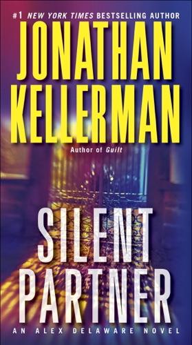 Jonathan Kellerman - Silent Partner