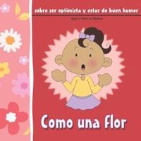Como una flor