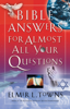 Elmer Towns - Bible Answers for Almost All Your Questions  artwork