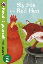 Sly Fox and Red Hen - Read it yourself with Ladybird (Enhanced Edition)