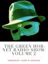 The Green Hornet Radio Show Volume 2