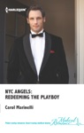 NYC Angels Redeeming The Playboy