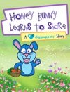 Honey Bunny Learns To Share