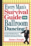 Every Mans Survival Guide To Ballroom Dancing