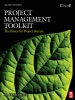 Project Management Toolkit: The Basics For Project Success (Enhanced Edition)