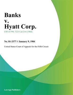 Banks v. Hyatt Corp.