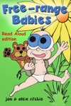 Free-Range Babies - Read Aloud Edition