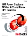 IBM Power Systems 775 For AIX And Linux HPC Solution