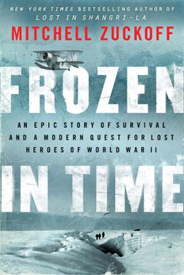 Frozen in Time - Mitchell Zuckoff book