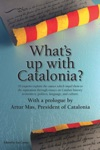 Whats Up With Catalonia