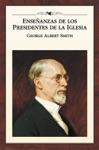 Enseanzas De Los Presidentes De La Iglesia George Albert Smith