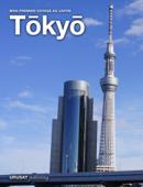 Mon premier voyage au Japon: Tōkyō