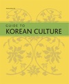 Guide To Korean Culture