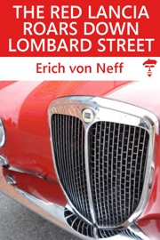 The Red Lancia Roars Down Lombard Street