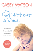 The Girl Without a Voice