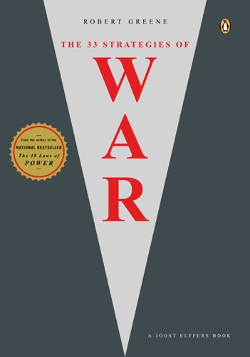 Robert Greene & Joost Elffers - The 33 Strategies of War