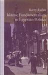 Islamic Fundamentalism In Egyptian Politics