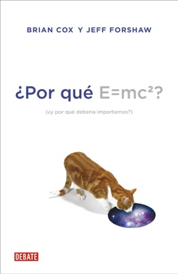 ¿Por qué E = mc2?