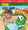 Cool Hand Cuke / VeggieTales