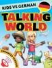 Kids vs German: Talking World (Enhanced Version)