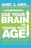Download Use Your Brain to Change Your Age ePub | pdf books