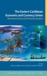 The Eastern Caribbean Economic And Currency Union Macroeconomics And Financial Systems