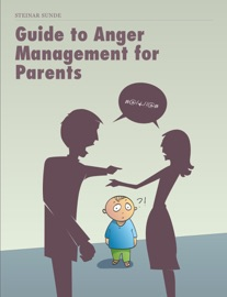 Guide To Anger Management For Parents