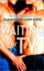 Samantha Ann King - Waiting for Ty artwork