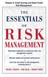 The Essentials Of Risk Management Chapter 9 - Credit Scoring And Retail Credit Risk Management