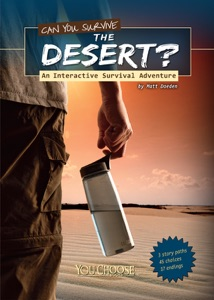 You Choose: Can You Survive the Desert?