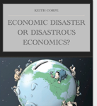 Economic Disaster or Disastrous Economics?