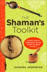 The Shamans Toolkit