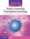 Stahls Essential Psychopharmacology