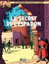 Blake  Mortimer - Tome 02 - Le Secret De LEspadon T2