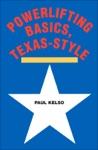 Powerlifting Basics Texas-Style