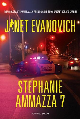 Janet Evanovich - Stephanie ammazza