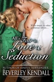 ALLS FAIR IN LOVE & SEDUCTION (THE ELUSIVE LORDS, NOVELLA)