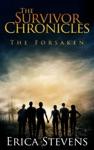 The Survivor Chronicles Book 3 The Forsaken